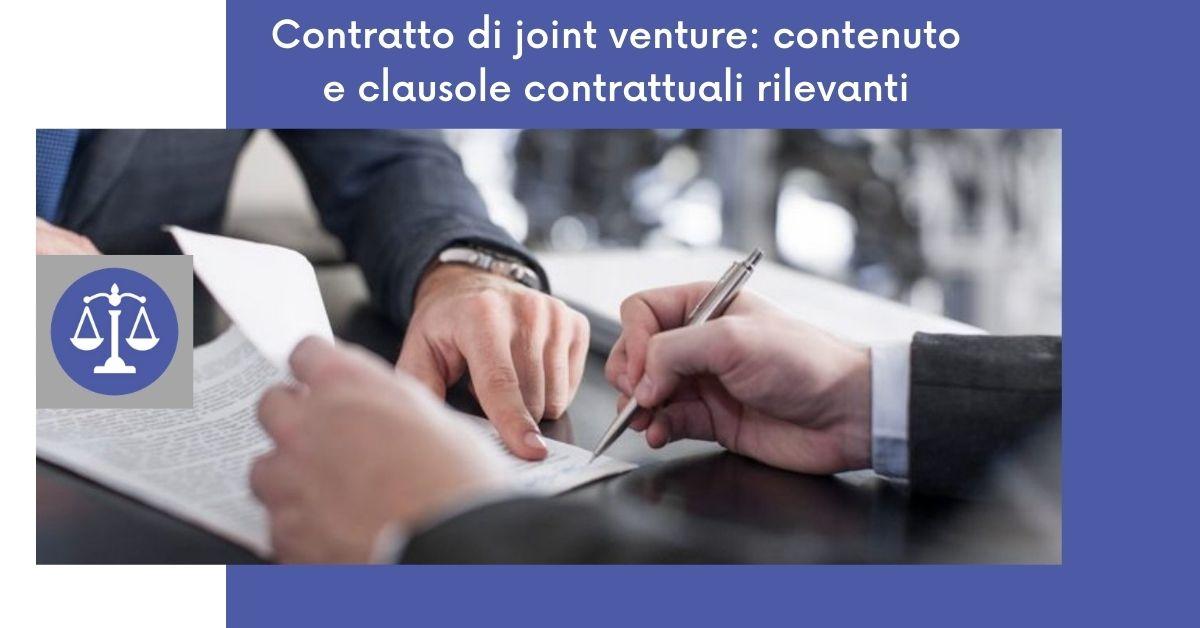 Contratto di joint venture: contenuto e clausole contrattuali rilevanti